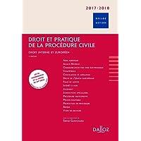 Droit et pratique de la procédure civile 2017/2018. Droit interne et européen. - 9e éd.