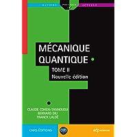 Mécanique quantique : Tome 2