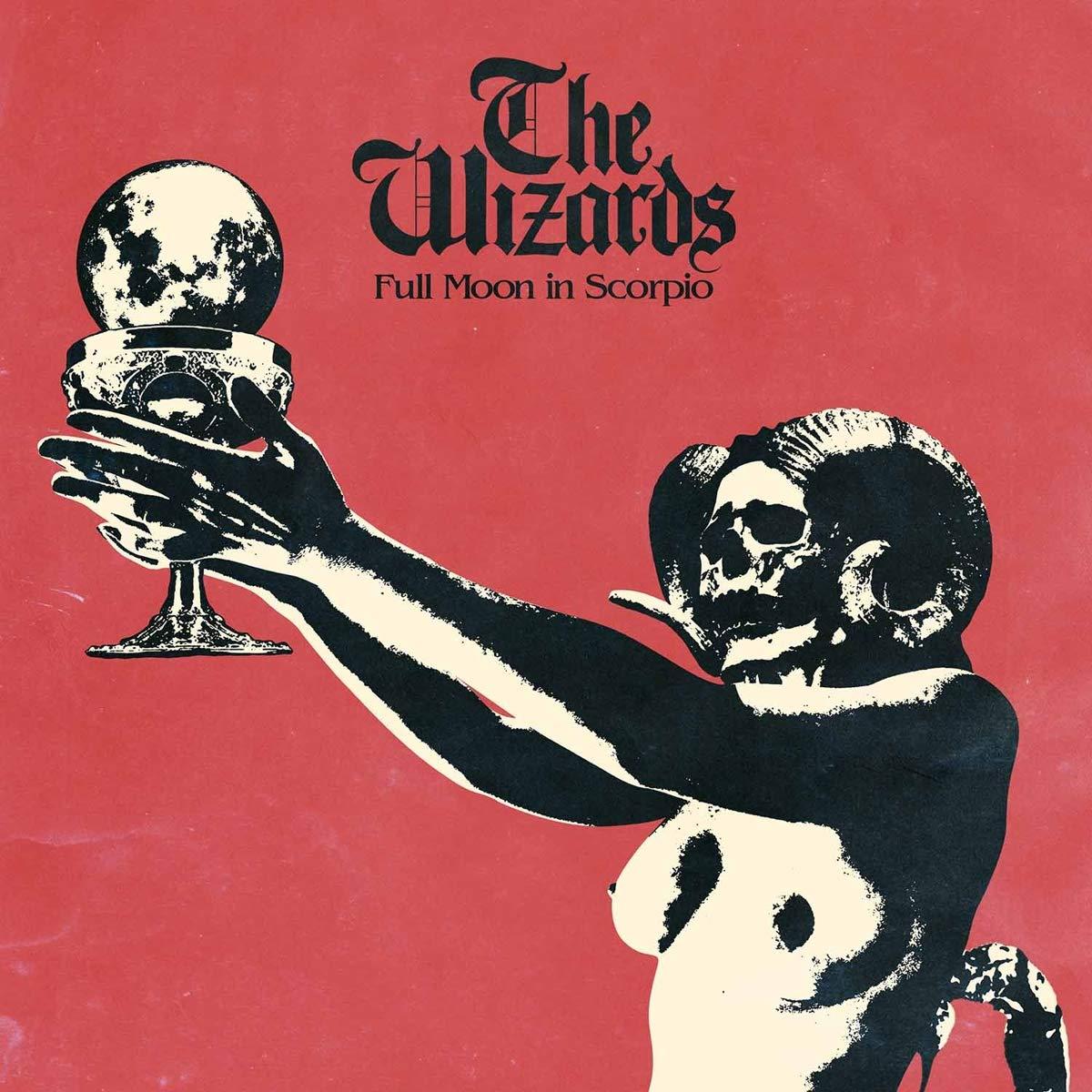Vinilo : The Wizards - Full Moon In Scorpio (Colored Vinyl, Limited Edition)