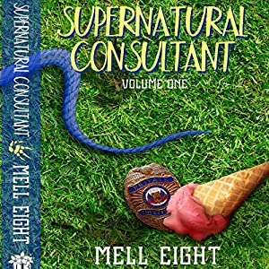 Supernatural Consultant, Volume 1 Hörbuch