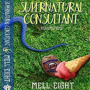 Supernatural Consultant, Volume 1 Audiobook