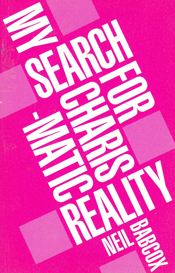 My Search for Charismatic Reality