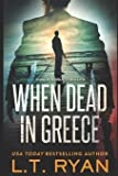 When Dead in Greece: Volume 5