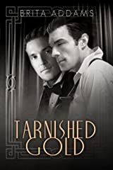 Tarnished Gold Kindle Edition