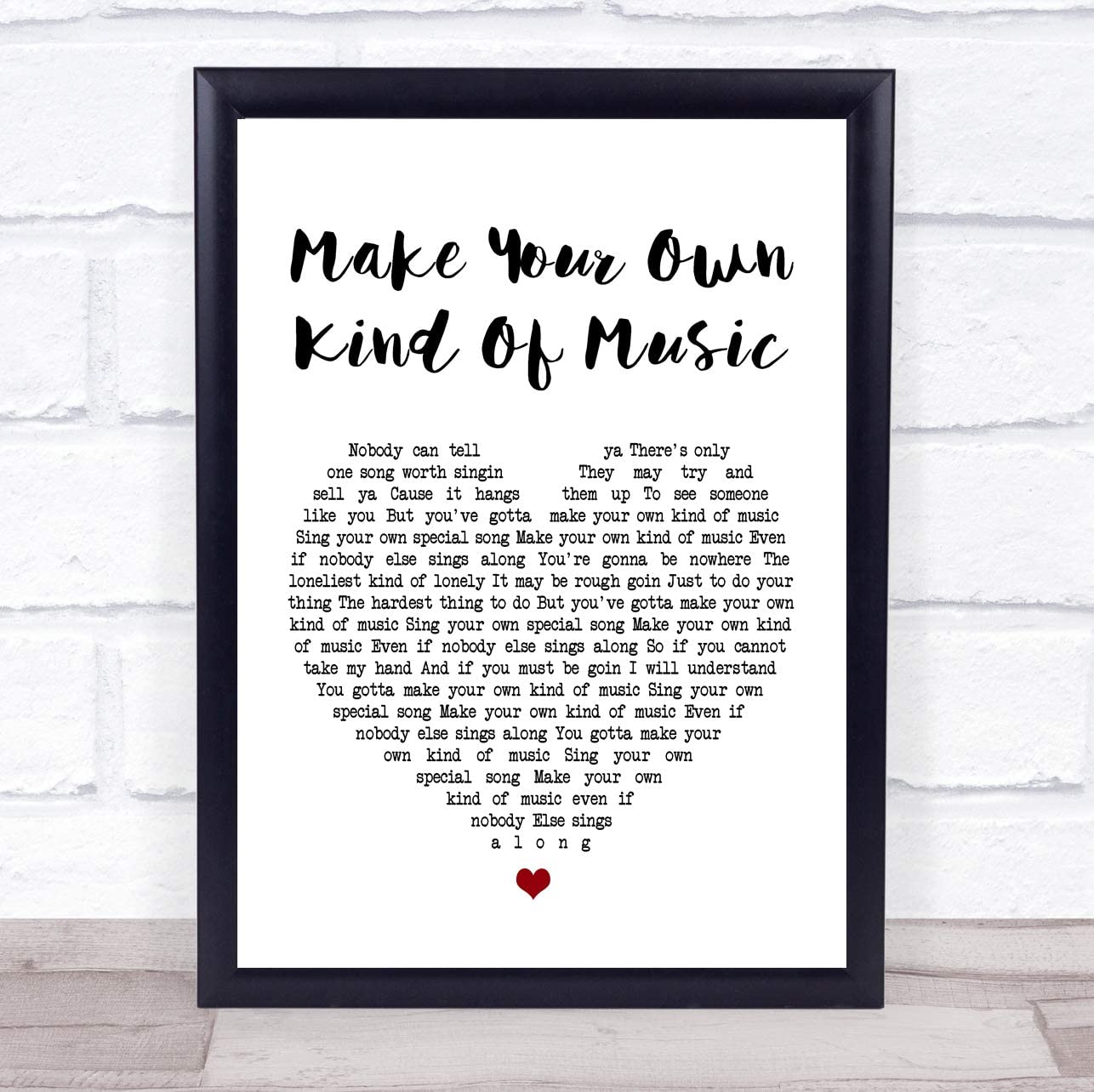 Make Your Own Kind Of Music Grey Heart Song Lyric Quote Print