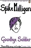 Goodbye Soldier (Milligan Memoirs Book 6)