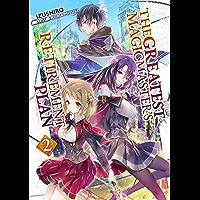 The Greatest Magicmaster's Retirement Plan: Volume 2 (English Edition)