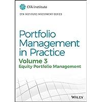 Portfolio Management in Practice, Volume 3: Equity Portfolio Management