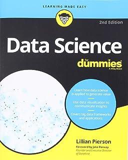 Data Science For Dummies: Lillian Pierson: 9781118841556