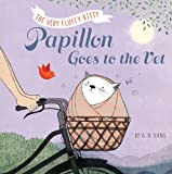 Papillon, Book 2 Papillon Goes to the Vet