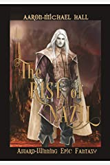 The Rise of Nazil: Gritty Epic Fantasy Kindle Edition