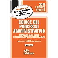 Codice del processo amministrativo. Coordinato con il codice di procedura civile e le leggi collegate