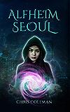 Alfheim Seoul: YA Urban Fantasy (Magic Parcel Service Book 1)