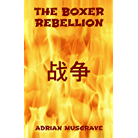 The Boxer Rebellion (English Edition)