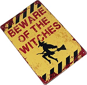 ULTECHNOVO Halloween Witch Funny Vintage Metal Garden Warning Sign - Wall Sign Metal Vintage Beware of The Witches