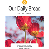 Our Daily Bread April / May / June 2021