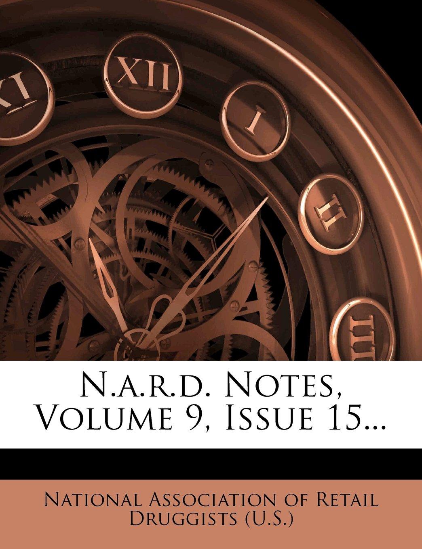 N.a.r.d. Notes, Volume 9, Issue 15... PDF