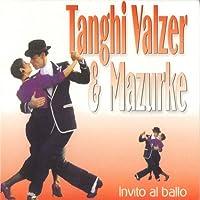 Tanghi Valzer & Mazurke