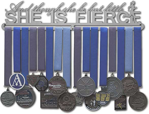 AND THOUGH SHE BE BUT LITTLE SHE IS FIERCE Metal Medal Hanger
