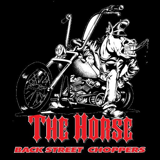 (The Horse BackStreet Choppers)