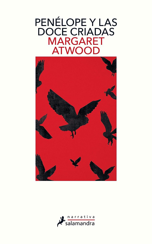 Penélope y las doce criadas eBook: Atwood, Margaret: Amazon.es ...