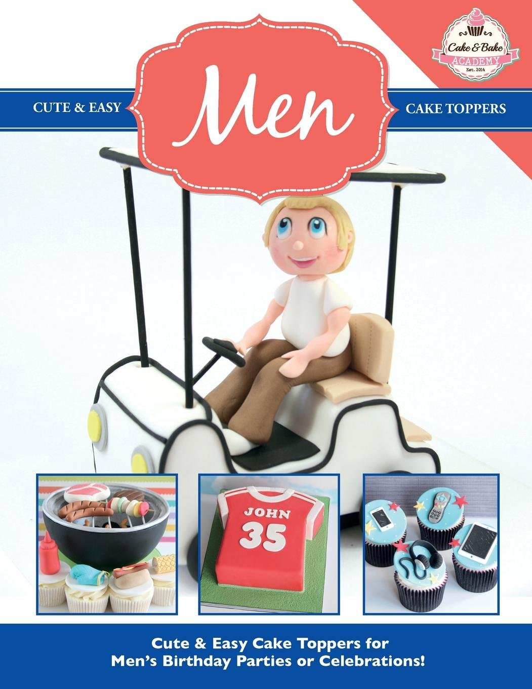 Download Cute & Easy Cake Toppers for MEN! (Cute & Easy Cake Toppers Collection) (Volume 14) ebook