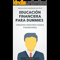 Educación financiera para dummies: Creando nuestras bases financiera