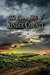 The Lesser Hills of Kinder County Kindle Edition