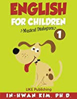English For Children Musical Dialogues Book 1