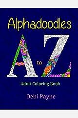 Alphadoodles: Adult Coloring Book Paperback