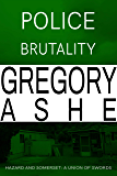 Police Brutality (Hazard and Somerset: A Union of Swords Book 2)