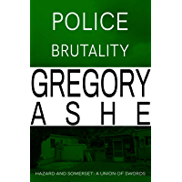 Police Brutality (Hazard and Somerset: A Union of Swords Book 2) (English Edition)