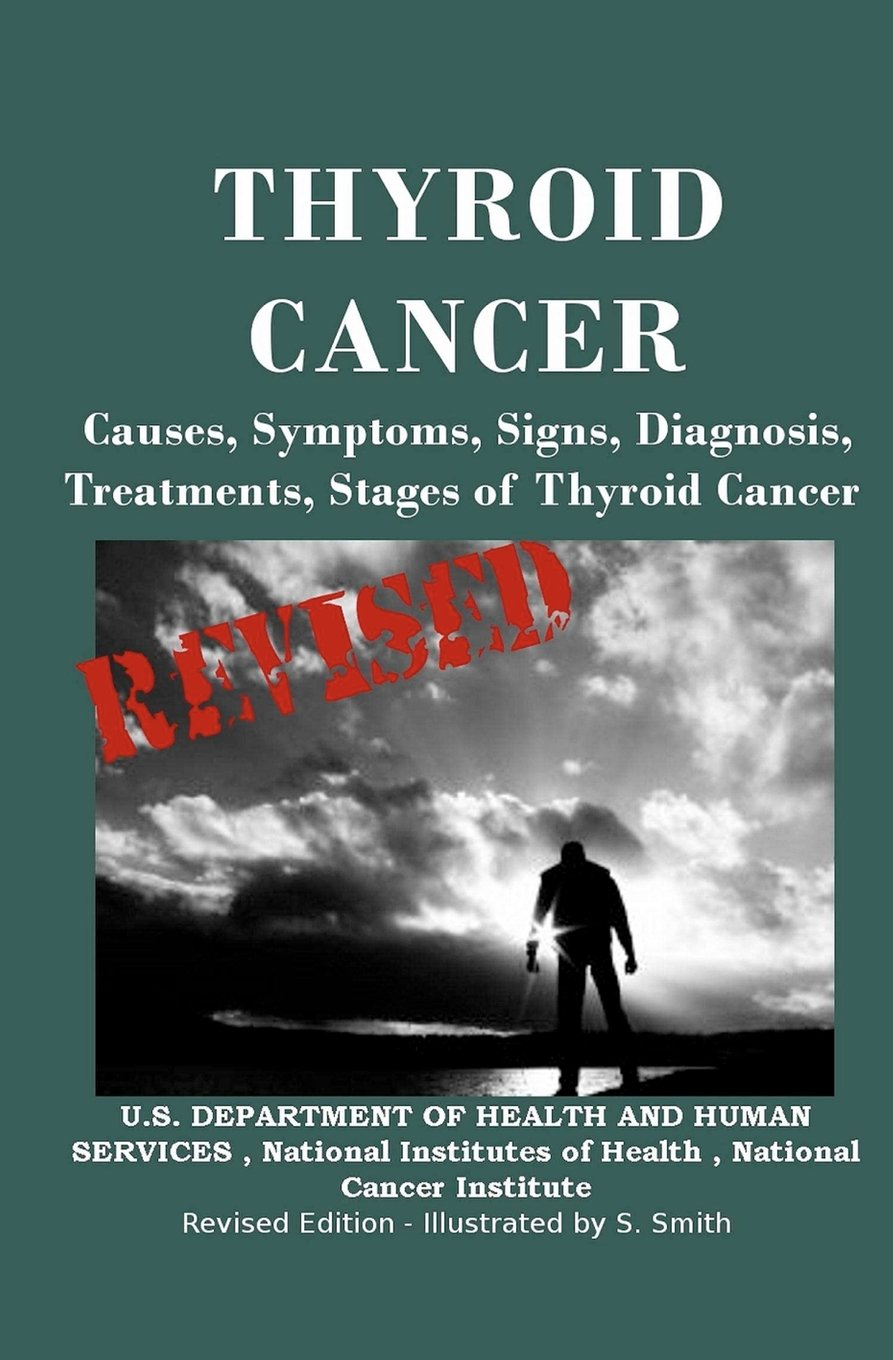 Thyroid Cancer Causes Symptoms Signs Diagnosis Treatments