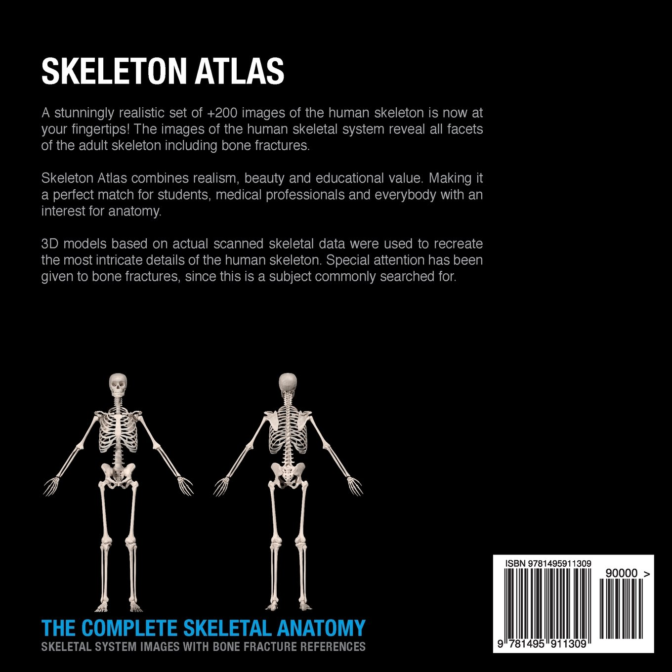 Skeleton atlas the complete skeletal anatomy skeletal system skeleton atlas the complete skeletal anatomy skeletal system images with bone fracture references david marchal 9781495911309 amazon books fandeluxe Images