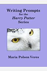 Writing Prompts for the Harry Potter Series Kindle Edition