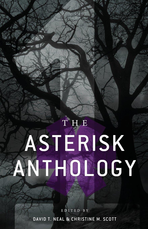The Asterisk Anthology: Volume 1: Alexandra Peel, James