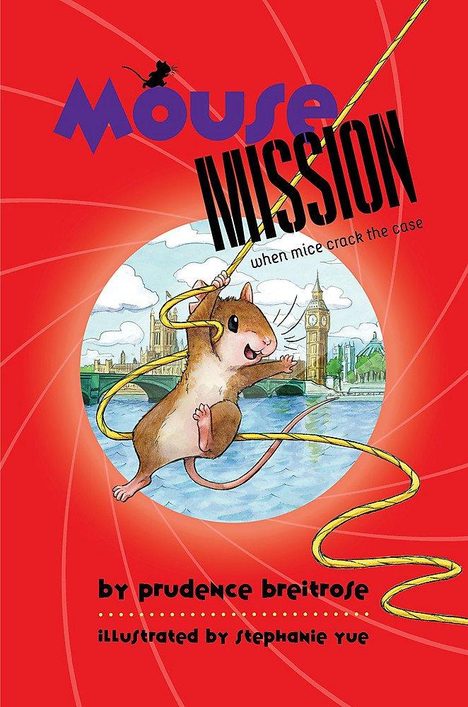 Read Online Mouse Mission (A Mousenet Book) PDF