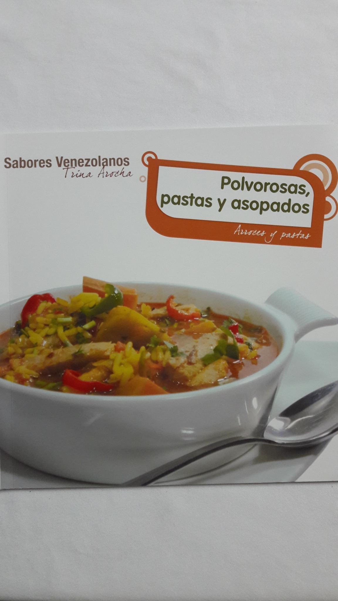 POLVOROSAS, PASTAS Y ASOPADOS: ARROCES Y PASTAS Paperback – 2011