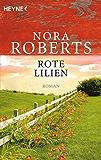 Rote Lilien: Roman (Die Garten-Eden-Trilogie 3)