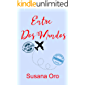 Entre dos mundos: Novela romántica contemporánea. Intriga romántica