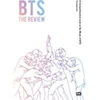 BTS The Review: A Comprehensive Look at the Music of BTS (English Edition)