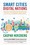 Smart Cities, Digital Nations: Building Smart Cities in Emerging Countries and Beyond