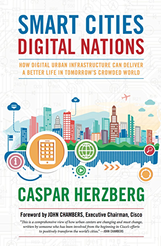 Smart Cities; Digital Nations: Building Smart Cities in Emerging Countries and Beyond