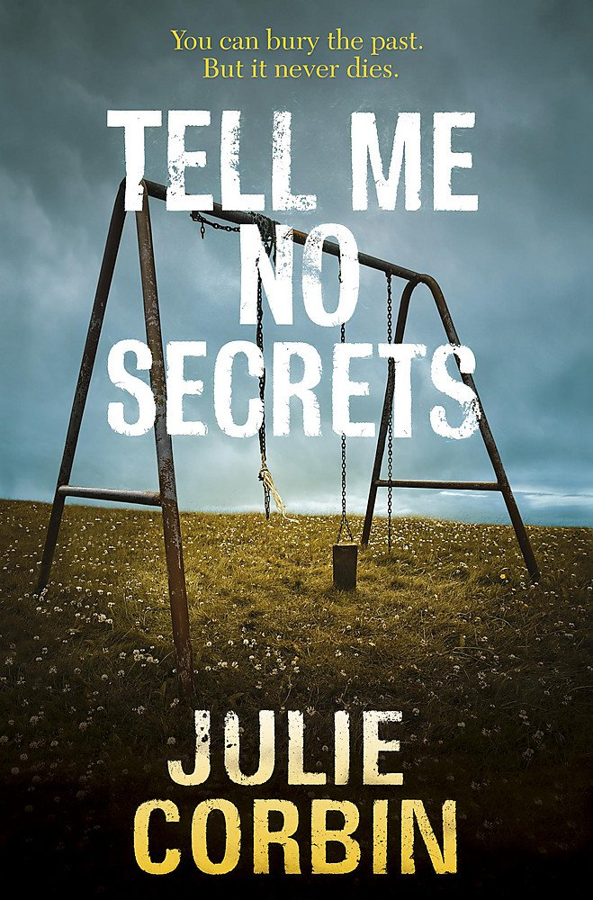 Tell Me No Secrets: A Suspenseful Psychological Thriller