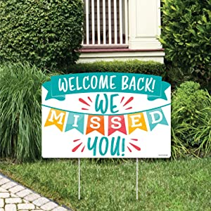 Big Dot of Happiness Welcome Back - We Missed You Yard Sign Lawn Decorations - Party Yardy Sign