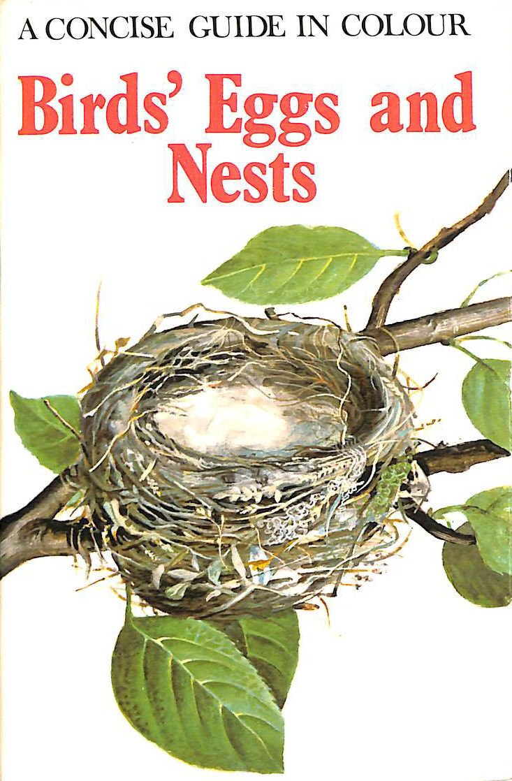 Birds Eggs And Nests A Concise Guide In Colour Hanzak Jan 9780600312413 Amazon Com Books