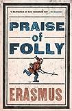 Praise of Folly (Evergreens)