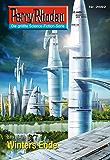 "Perry Rhodan 2692: Winters Ende (Heftroman): Perry Rhodan-Zyklus ""Neuroversum"" (Perry Rhodan-Die Gröβte Science- Fiction- Serie)"