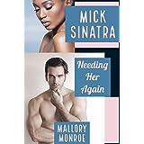 Mick Sinatra: Needing Her Again
