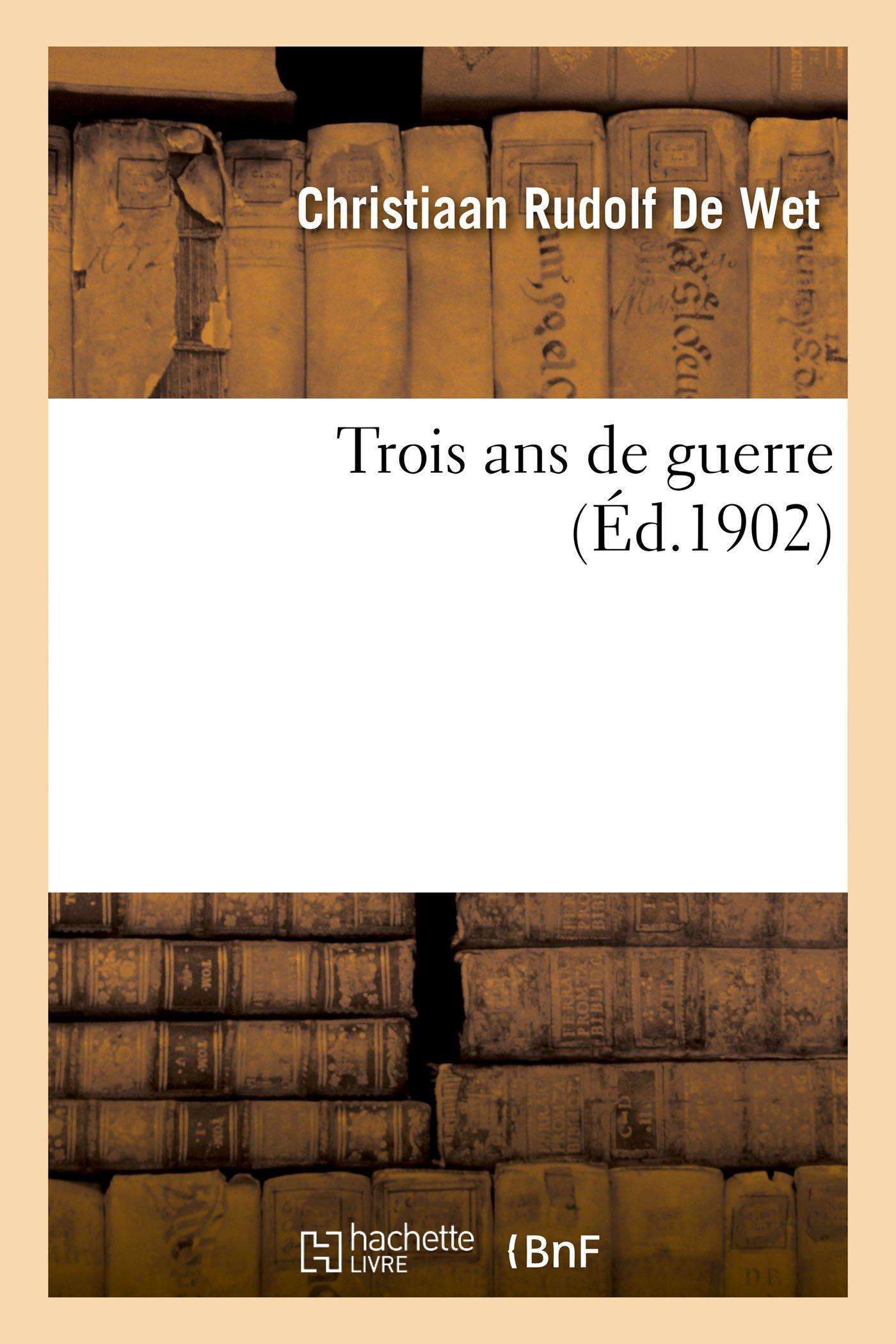 Download Trois ANS de Guerre (Histoire) (French Edition) pdf epub